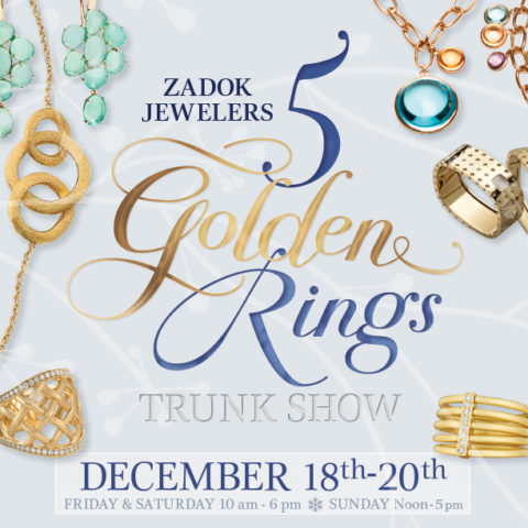 Zadok Jewelers 5 Golden Rings Trunk Show
